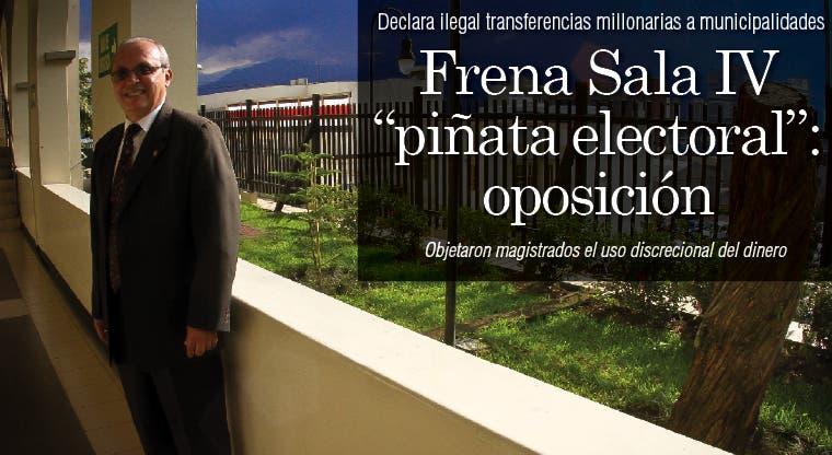 Frena Sala IV piñata electoral