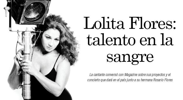 Lolita Flores: talento en la sangre