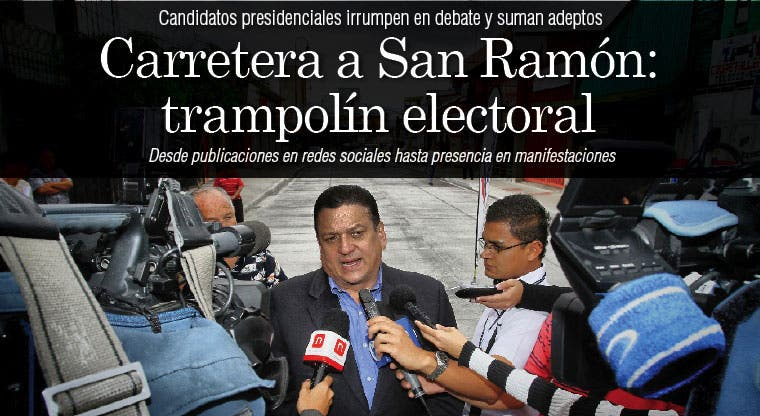 Carretera a San Ramón: trampolín electoral