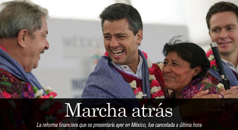 Peña Nieto pospone reforma financiera