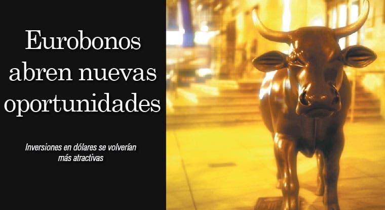 Eurobonos abren nuevas oportunidades de inversión