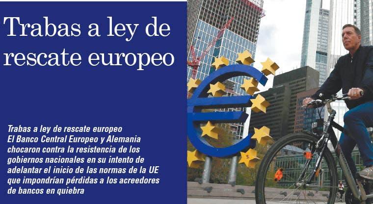 Trabas a ley de rescate europeo