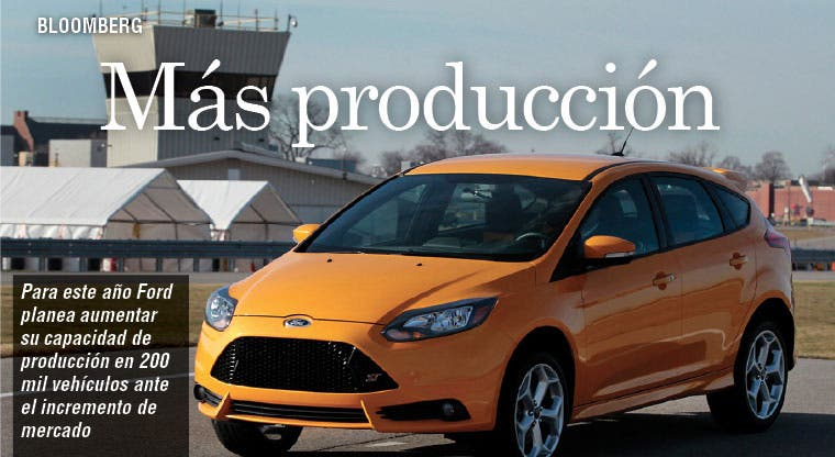Ford aumenta capacidad de producción