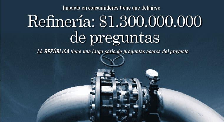 Refinería: $1.300.000.000 de preguntas
