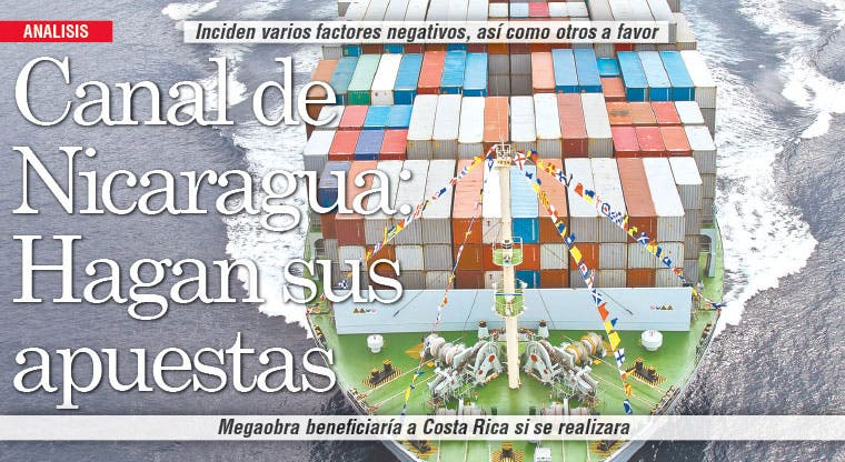 Canal de Nicaragua: Hagan sus apuestas