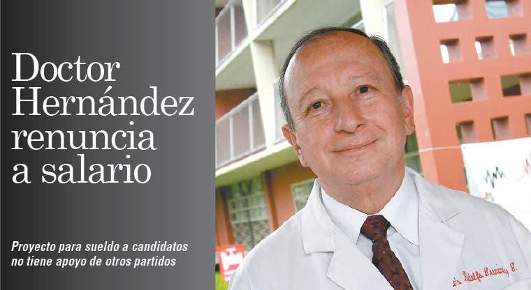 Doctor Hernández renuncia a salario