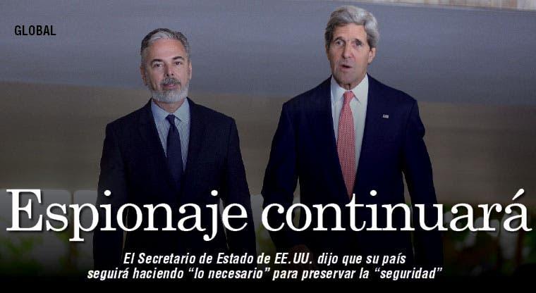Kerry sugiere que el espionaje seguirá