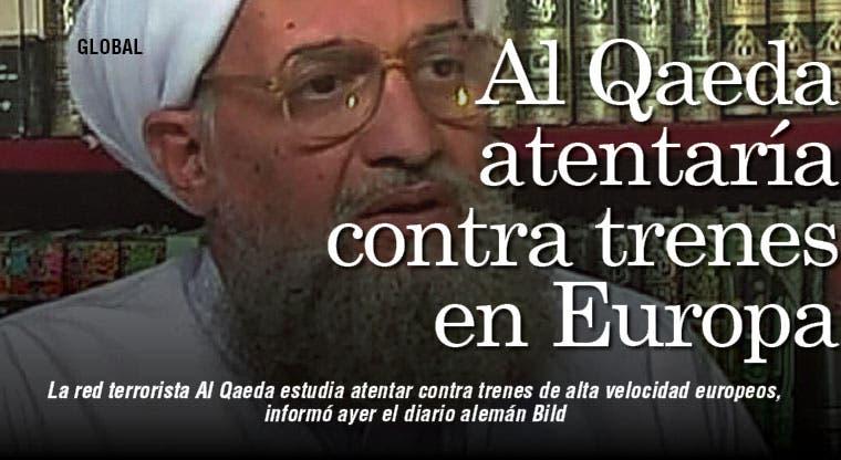Al Qaeda atentaría contra trenes en Europa
