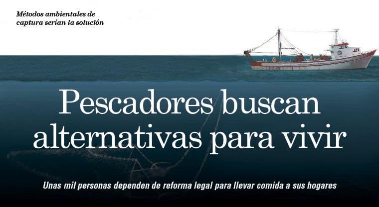 Pescadores buscan alternativas para vivir