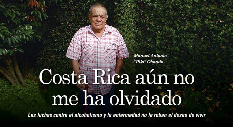 """""""Costa Rica aún no me ha olvidado"""""""