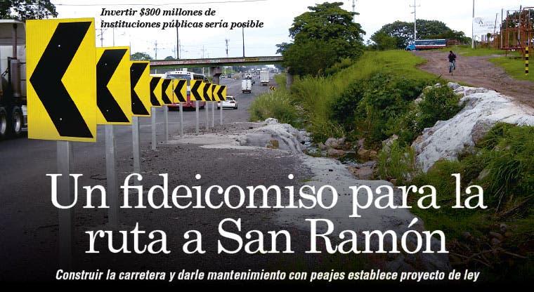 Un fideicomiso para la ruta a San Ramón