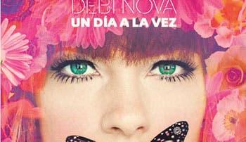 """Debi Nova lanza EP """"Un día a la vez"""""""