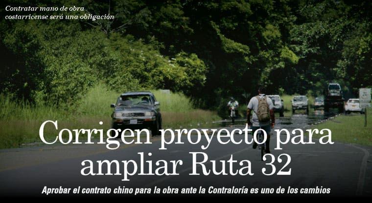 Corrigen proyecto para ampliar Ruta 32