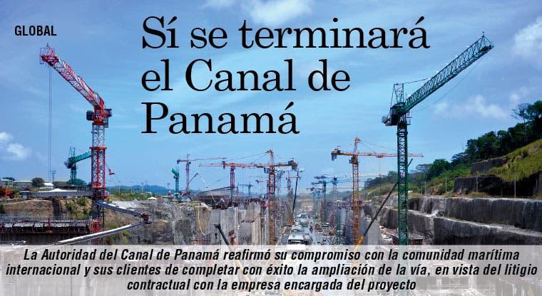 Sí se terminará ampliación: Autoridad de Canal de Panamá