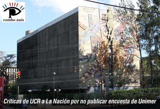 UCR arremete contra La Nación por no publicar encuesta