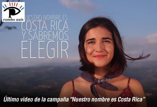 """[Video] """"Nuestro nombre es Costa Rica"""" lanza su último video antes de elecciones"""