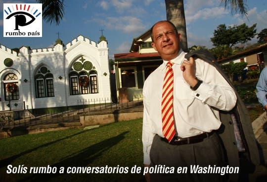 Solís viajará a Washington a conversatorios