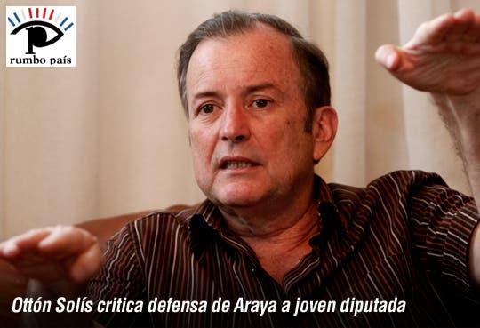 Ottón Solís critica a Araya por defender a joven diputada