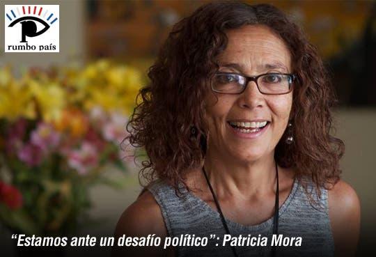 """""""Estamos ante un desafío político"""": Patricia Mora"""