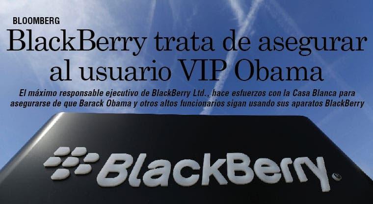 BlackBerry trata de asegurar al usuario VIP Obama