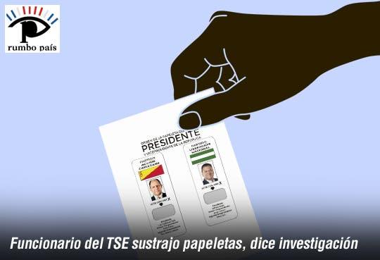 Papeletas fueron sustraídas por funcionario del TSE
