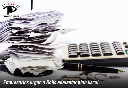 Piden a Luis Guillermo adelantar plan fiscal