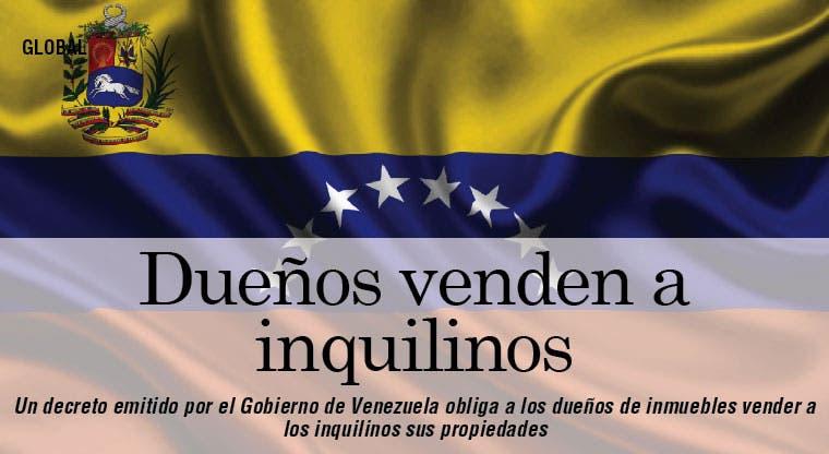 Venezuela: dueños de inmuebles obligados a venderlos