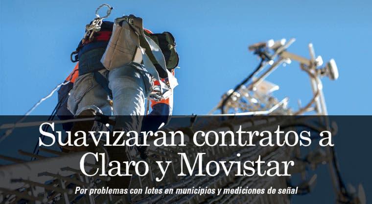 Suavizarán contratos a Claro y Movistar