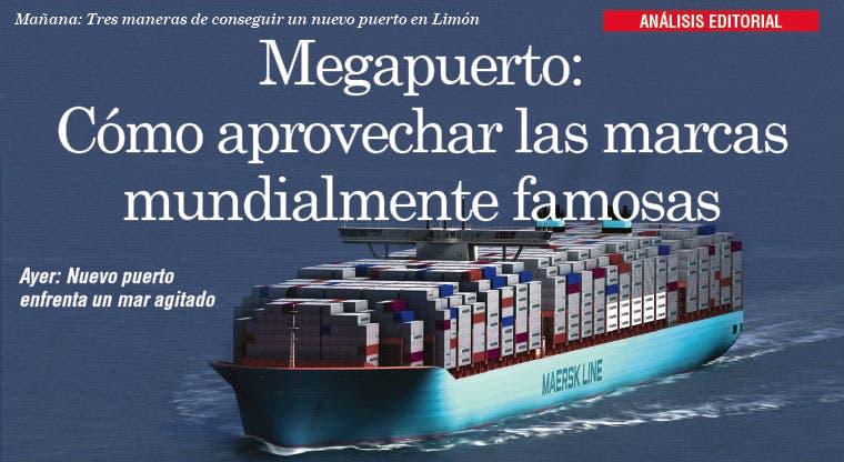 Megapuerto: Cómo aprovechar las marcas mundialmente famosas