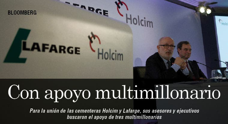 Multimillonarios deciden unión de Holcim y Lafarge