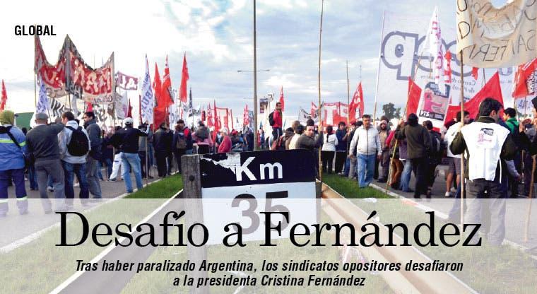 Sindicatos opositores desafían a Cristina Fernández