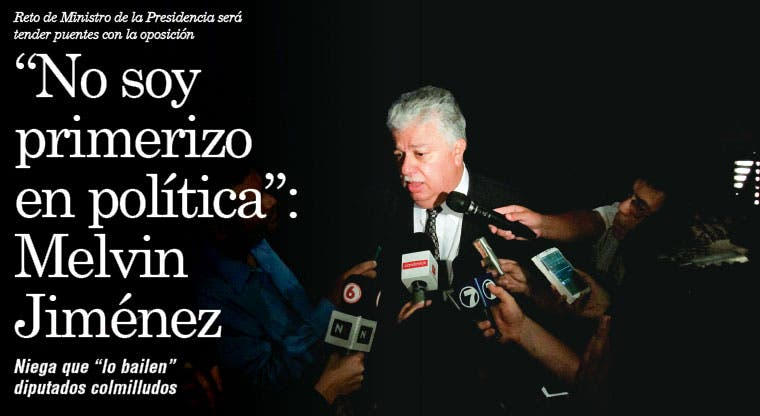 """""""No soy un primerizo en política"""": Melvin Jiménez"""