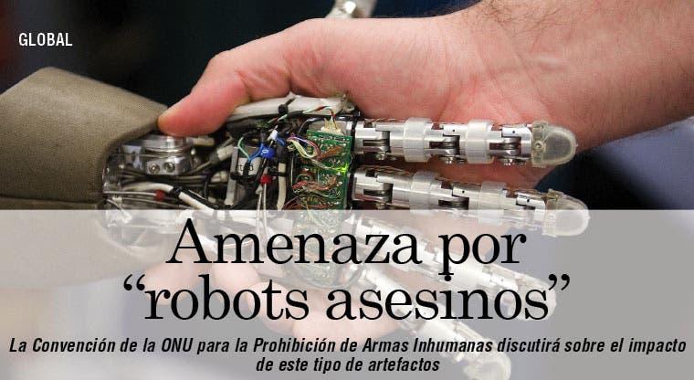 """Autoridades advierten sobre robots asesinos"""""""