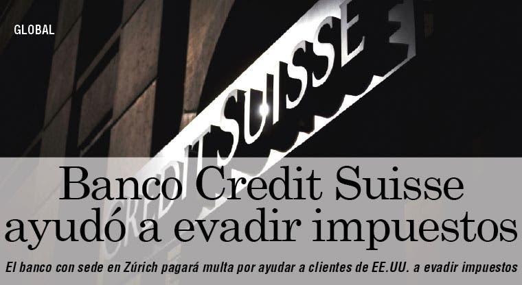 Credit Suisse pagará multa por ayudar a evadir impuestos