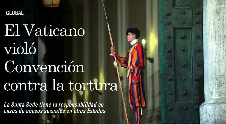 El Vaticano violó Convención contra la Tortura