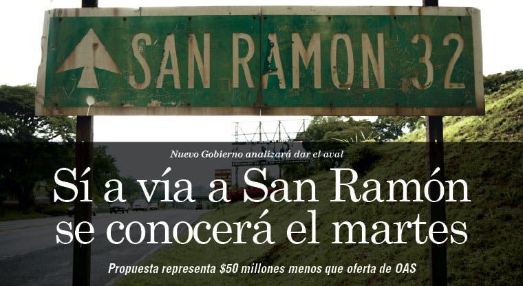 Sí a vía a San Ramón se conocerá el martes