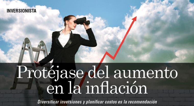 Protéjase del aumento en la inflación