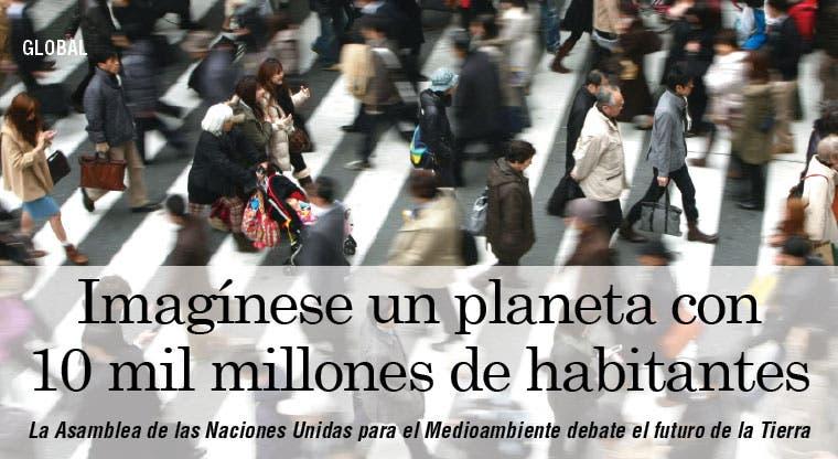 ONU debate futuro del planeta con 10 mil millones de habitantes