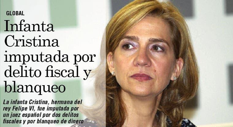 Infanta Cristina imputada por delito fiscal y blanqueo
