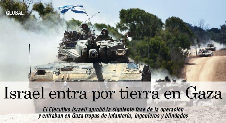 Israel entra por tierra en Gaza