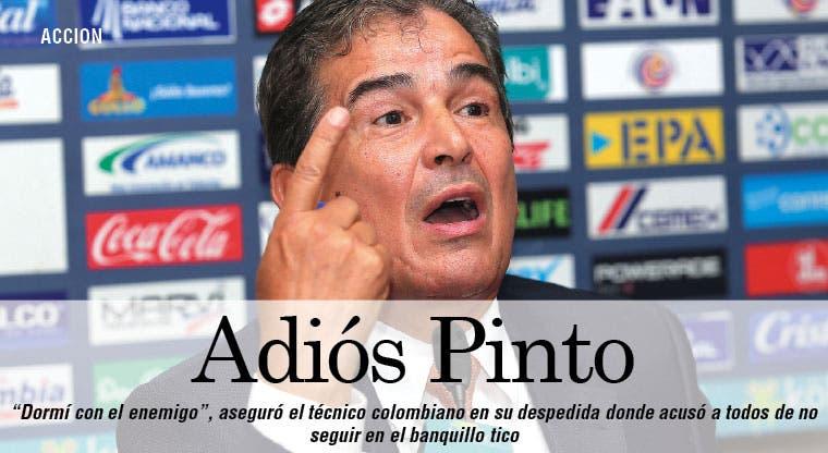 ¡Y se fue Pinto!