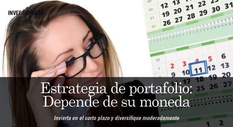 Estrategia de portafolio: Depende de su moneda