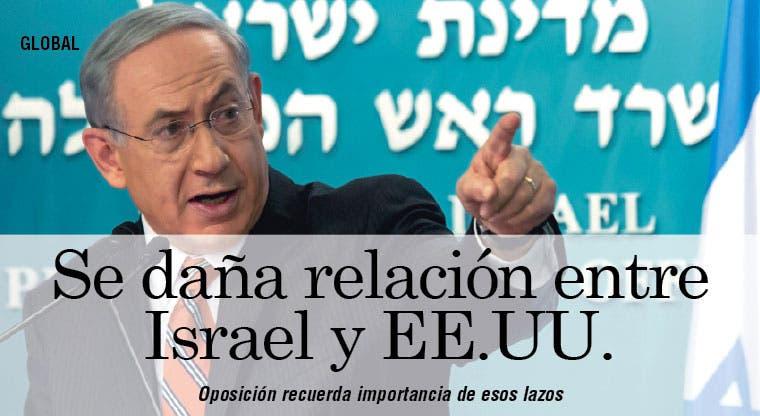 Acusan a Netanyahu de dañar la relación de Israel y EE.UU.
