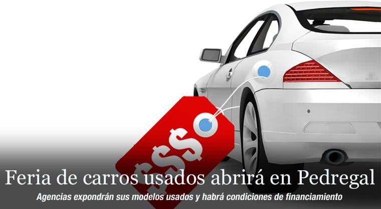 Feria de carros usados abrirá en Pedregal