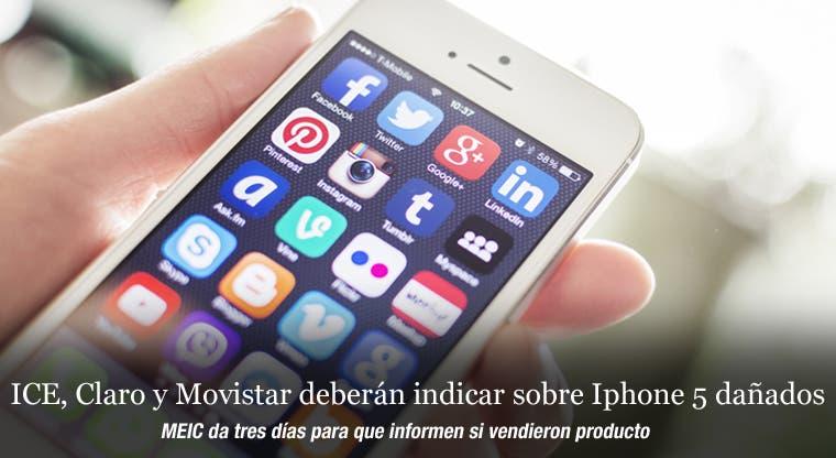 ICE, Claro y Movistar deberán indicar sobre Iphone 5 dañados