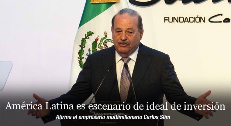 América Latina es escenario de ideal de inversión