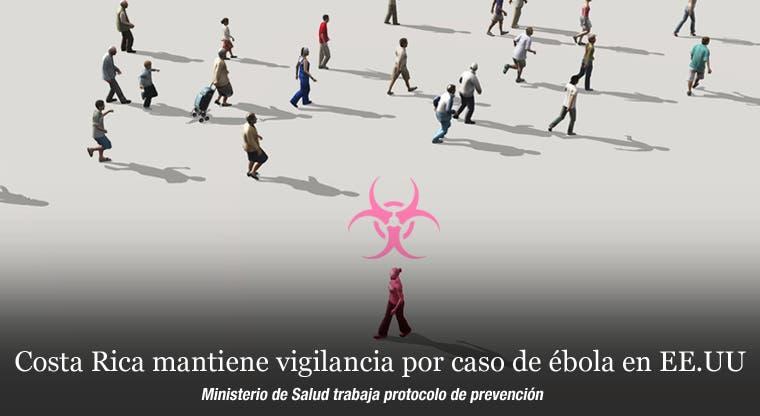 Costa Rica mantiene vigilancia por caso de ébola en EE.UU.