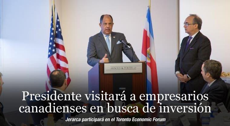 Presidente visitará a empresarios canadienses en busca de inversión