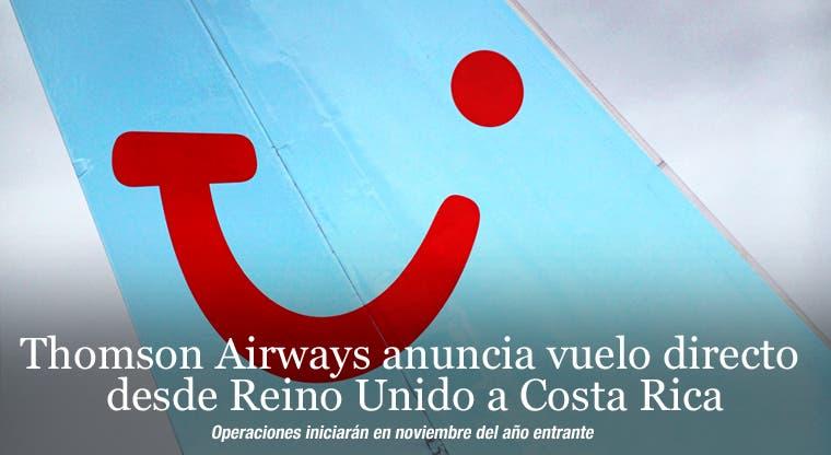 Thomson Airways anuncia vuelo directo desde Reino Unido a Costa Rica