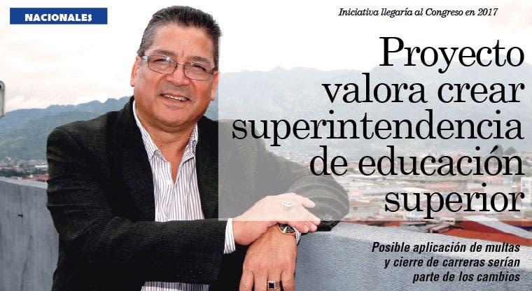 Proyecto valora crear superintendencia de educación superior